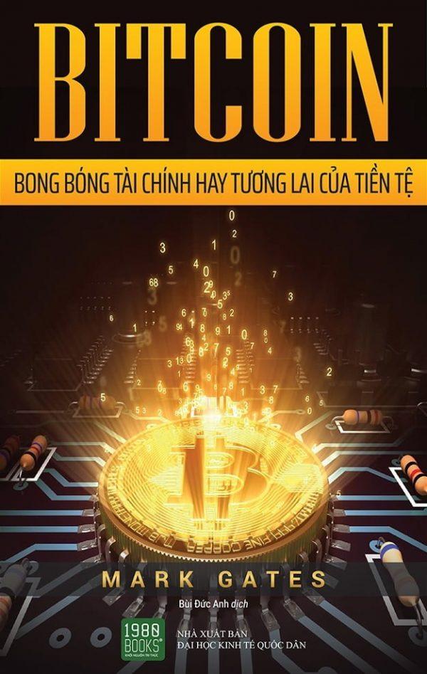 bitcoin bong bóng tài chính hay tương lai của tiền tệ