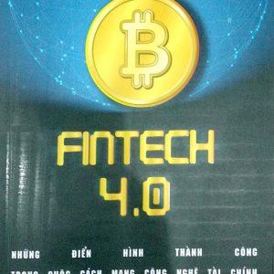 fintech 4.0 những điển hình thành công trong cuộc cách mạng công nghệ tài chính